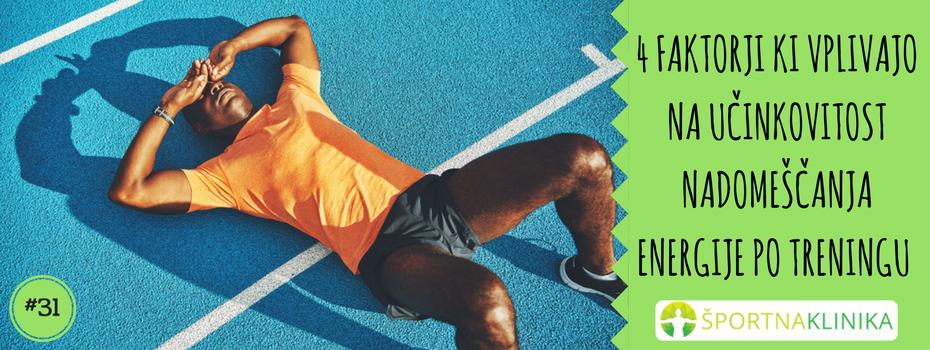 4 faktorji, ki vplivajo na učinkovitost nadomeščanja energije po treningu