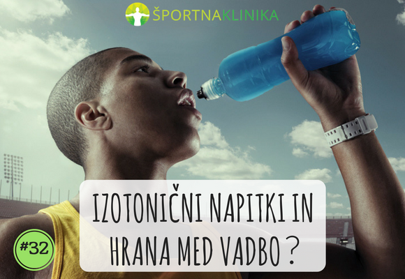 Izotonični napitki in hrana med vadbo?