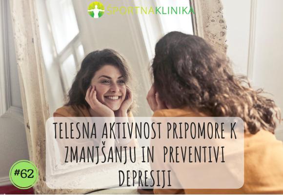 Telesna aktivnost pripomore k zmanjšanju in preventivi depresije