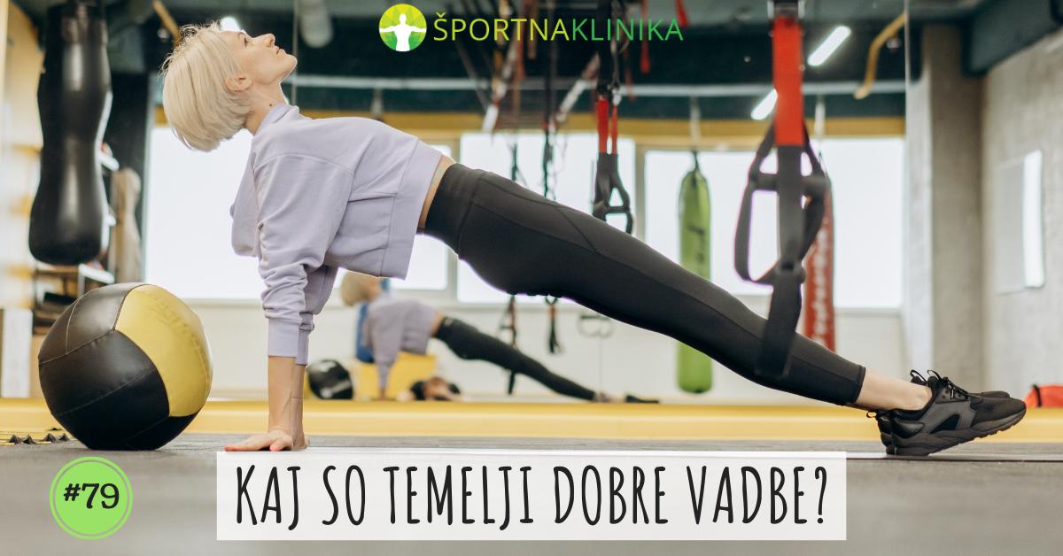 Kaj so temelji dobre vadbe?